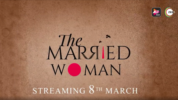 The Married Woman Cast, Review, Release Date, Trailer