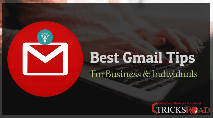 Best Gmail Tips
