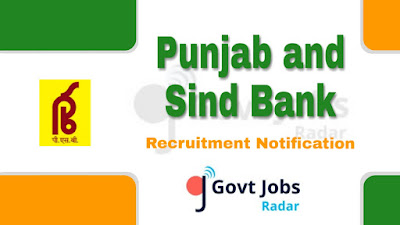 Punjab and Sind Bank Recruitment Notification 2019, Punjab and Sind Bank Recruitment 2019 Latest, govt jobs in India, central govt jobs, latest Punjab and Sind Bank Recruitment Notification update
