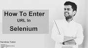 How To Enter The URL In Selenium Webdriver