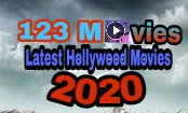123 Movies 2021: Watch Full HD Movies Online On 123Movies