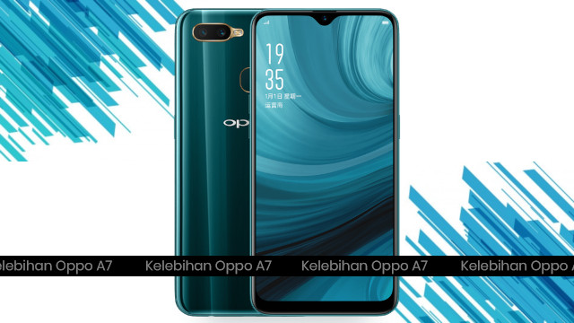 Kelebihan HP Oppo A7 (2018) Terbaru di Indonesia