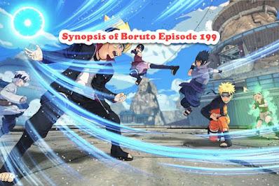 Synopsis of Boruto Episode 199