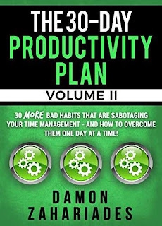 The 30-Day Productivity Plan (VOLUME II) - a self-help guide that actually helps by Damon Zahariades