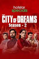 City Of Dreams (2021) Season 2 Full Hindi Watch Online Movies
