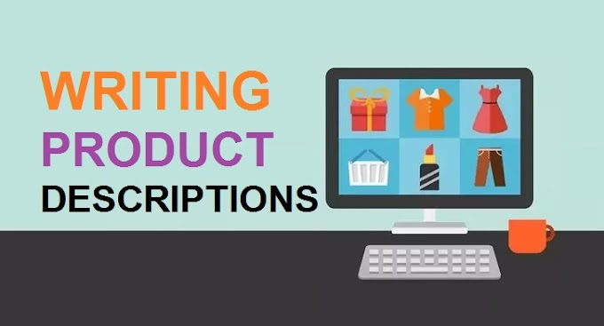 9+ Best Tips for Writing Product Descriptions That Sell