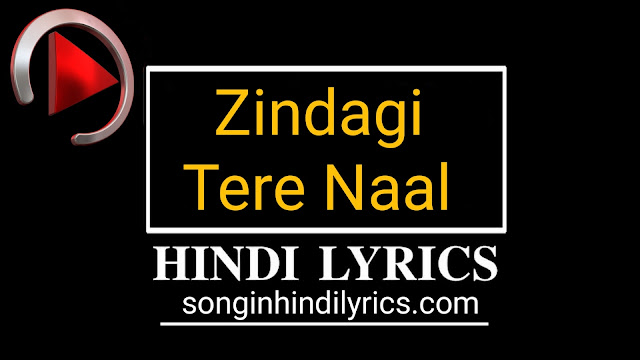 Zindagi Tere Naal Lyrics - Khan Saab