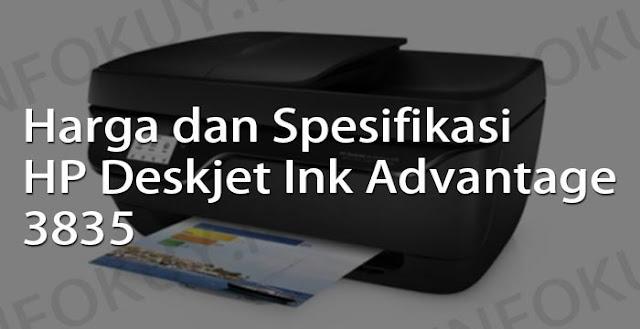 harga dan spesifikasi printer hp deskjet ink advantage 3835