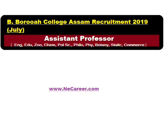 B. Borooah College Assam Recruitment 2019 (July)