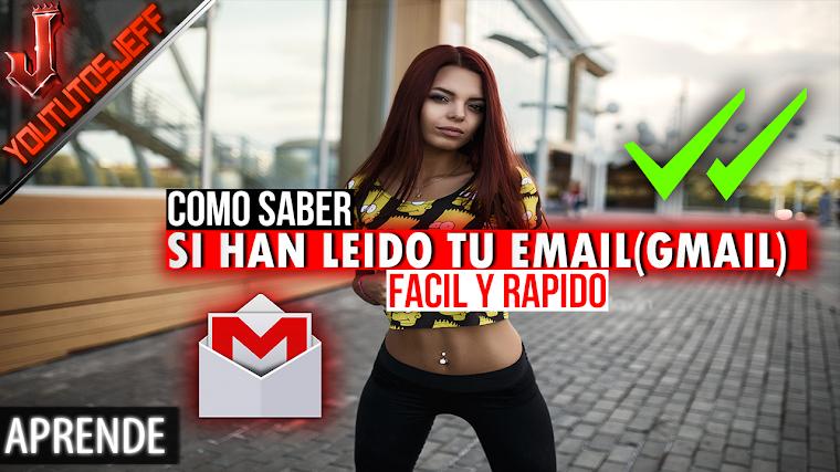 Como Saber si han Leido tu Email (Gmail) | Facil y Rapido