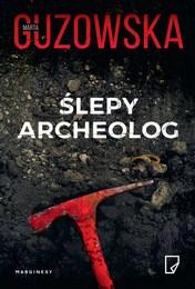 http://lubimyczytac.pl/ksiazka/4823553/slepy-archeolog