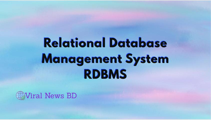 Relational Database Management System RDBMS