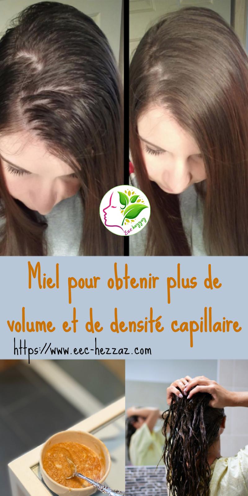 Miel pour obtenir plus de volume et de densité capillaire