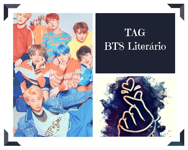 TAG  #BTS_Literário by Amor pelos Livros