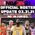 NBA 2K21 OFFICIAL ROSTER UPDATE 03.31.21 ( NO INJURIES) by 2kspecialist