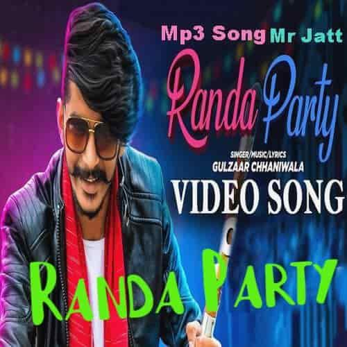 Randa Party by Gulzaar Chhaniwala Haryana  Lyrics