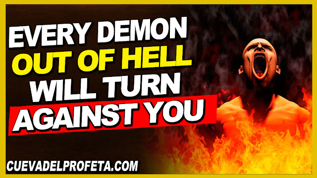 Every demon out of hell will turn against you - William Marrion Branham