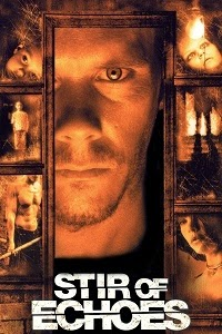 Watch Stir of Echoes Online Free in HD