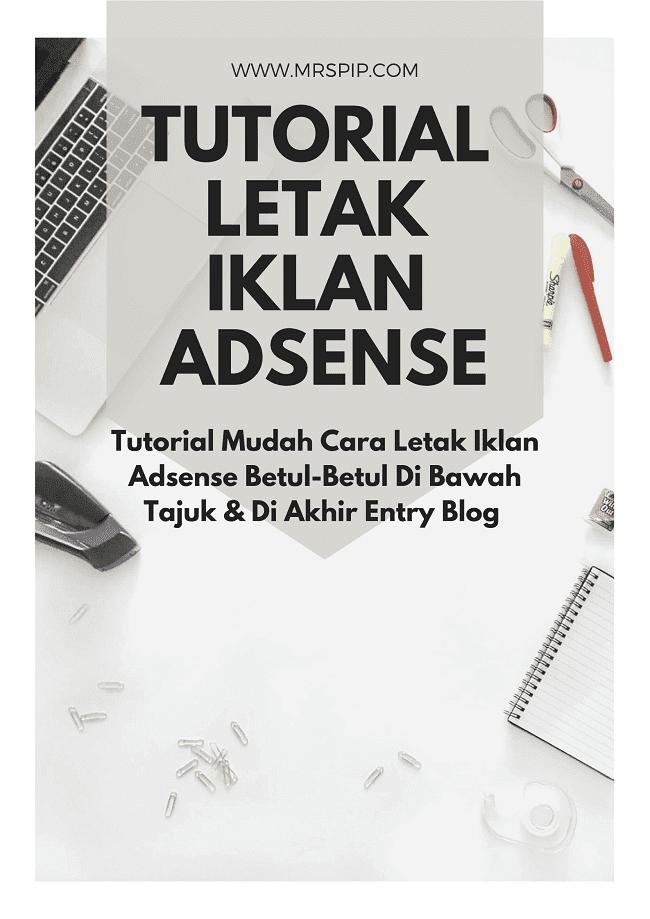 tutorial letak iklan adsense di dalam entry blog