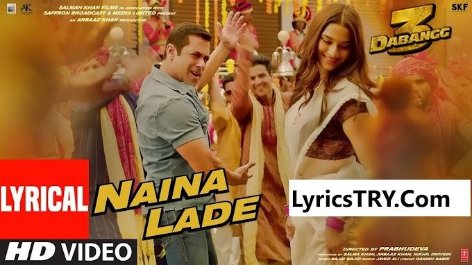 Naina Fought नैना लडे- Lyrics in Hindi & English - Dabangg 3