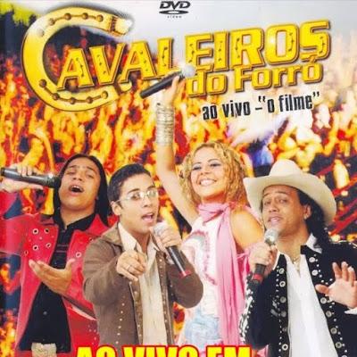 Cavaleiros do Forró - Santana de Mangueira - PB - 2005 - Pra Relembrar