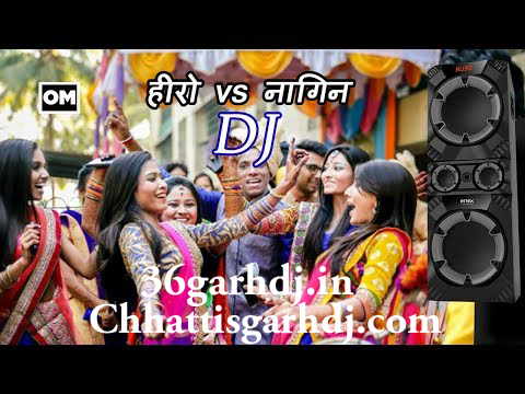 Hero Vs Nagin Theme (Hard Kick) 2018 Mix Chhattisgarhdj.com Dj Shailesh Manwa