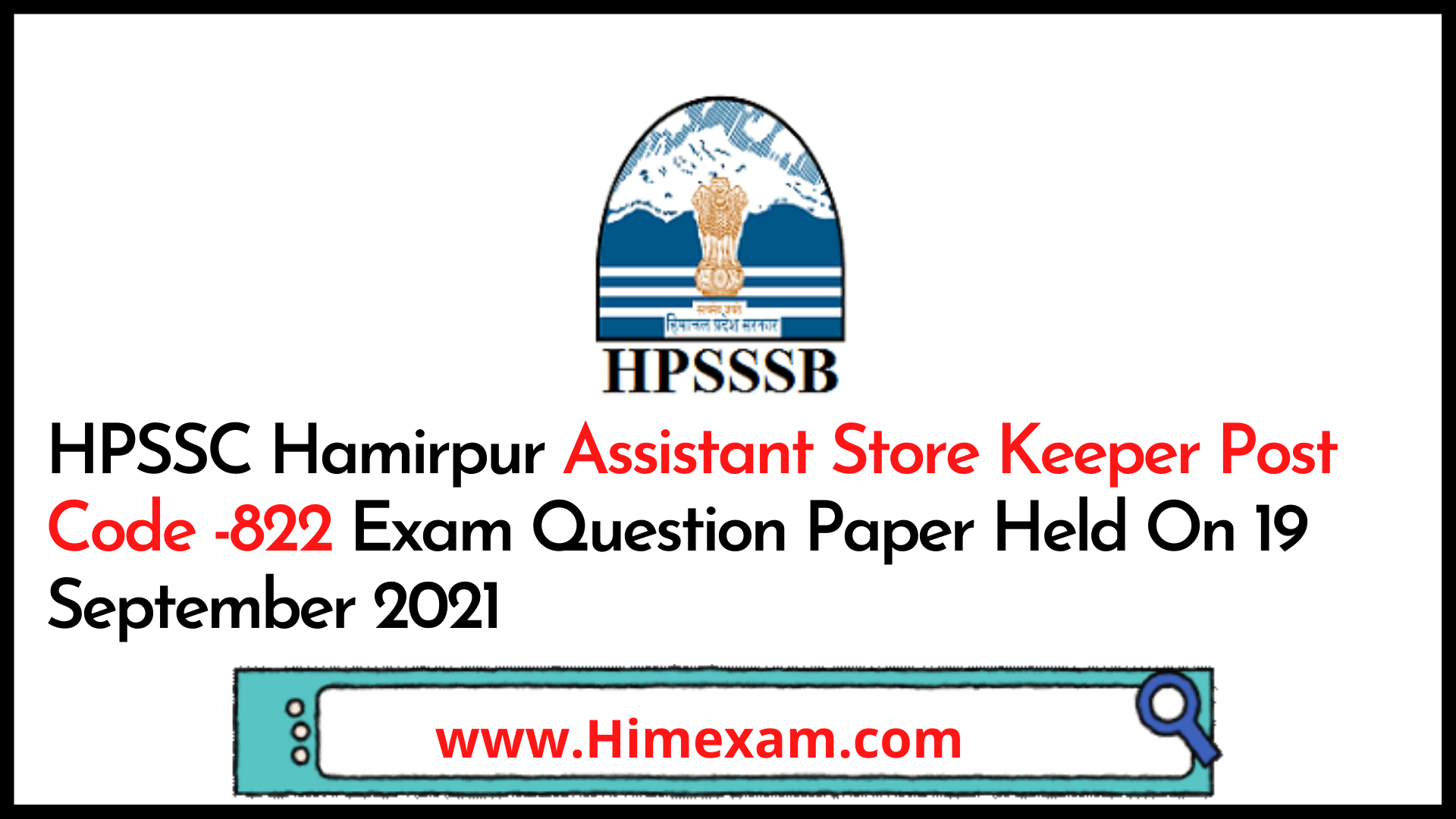 HPSSC Hamirpur Assistant Store Keeper Post Code -822 Exam Question Paper Held On 19 September 2021