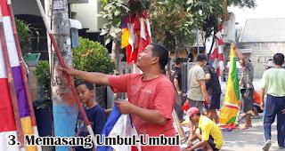 Memasang Umbul-Umbul merupakan salah satu kegiatan unik yang rutin dilakukan saat hari Kemerdekaan