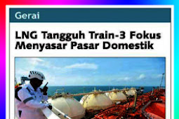 LNG Tangguh Train-3 Papua focuses on targeting the domestic market