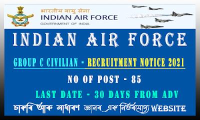 Indian Air Force Recruitment - Group C Civilan Post(85 Vacancy)