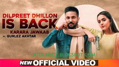 Gurlez Akhtar & Dilpreet Dhillon - Karara Jawaab Lyrics