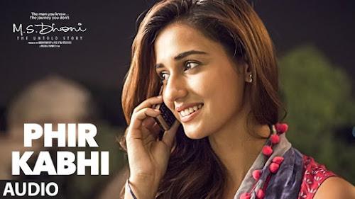 Phir Kabhi - MS Dhoni (2016)
