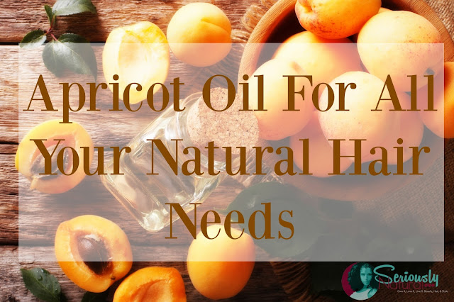 Apricot Oil For All Your Natural Hair Needs