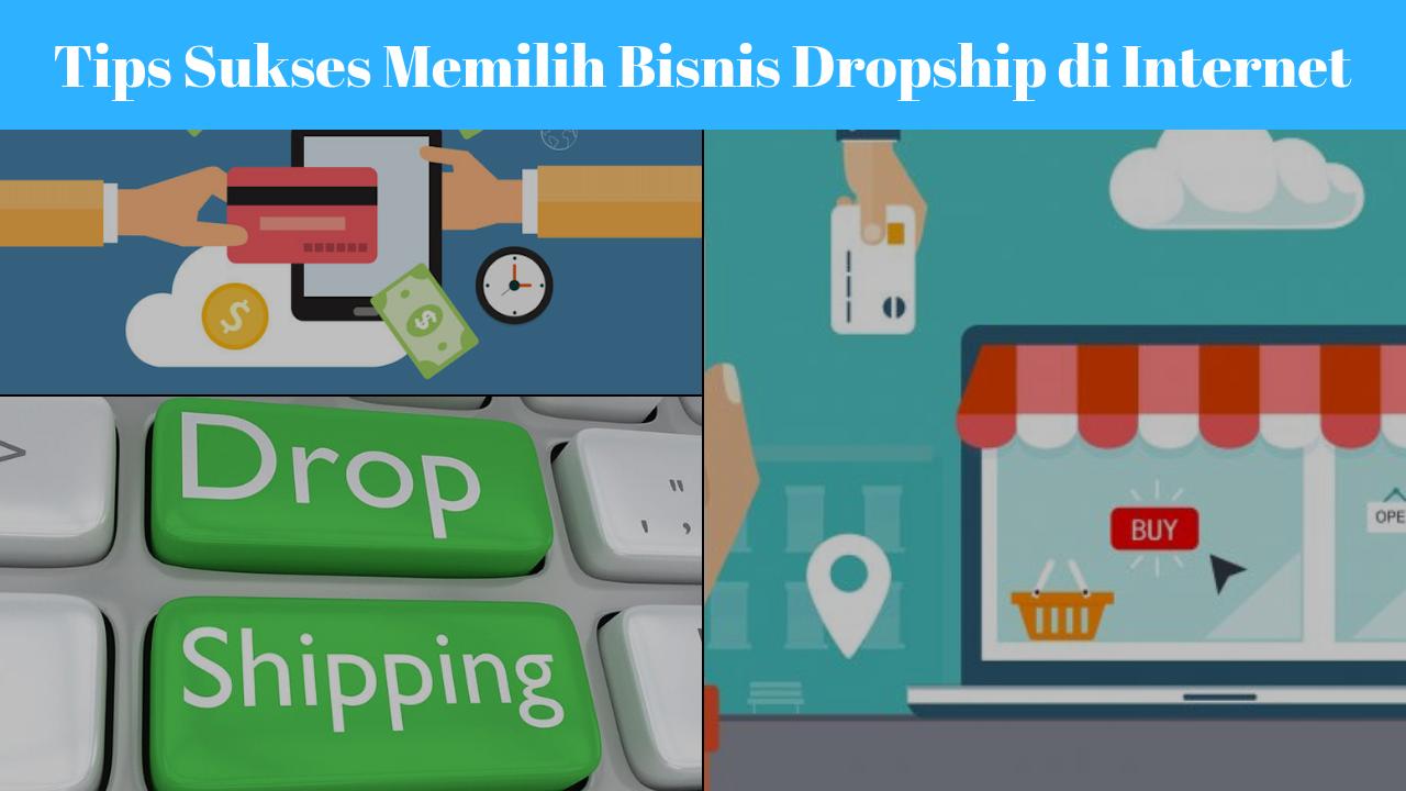 Tips Sukses Memilih Bisnis Dropship di Internet - Ahmaddzaki