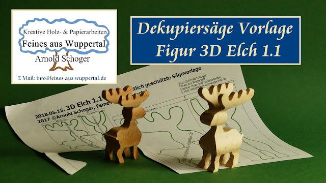 Dekupiersäge Vorlage 3d Elch 11 Feines Aus Wuppertal