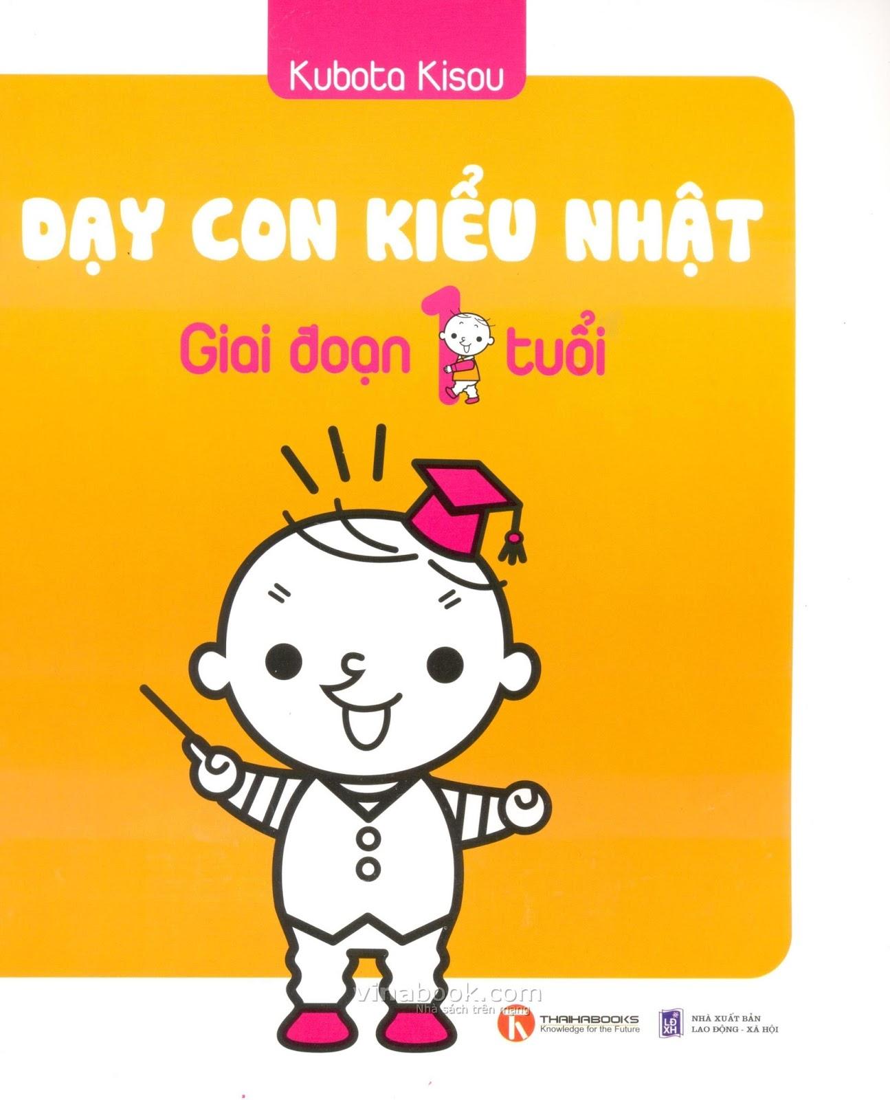 Dạy con kiểu Nhật - Giai đoạn 1 tuổi