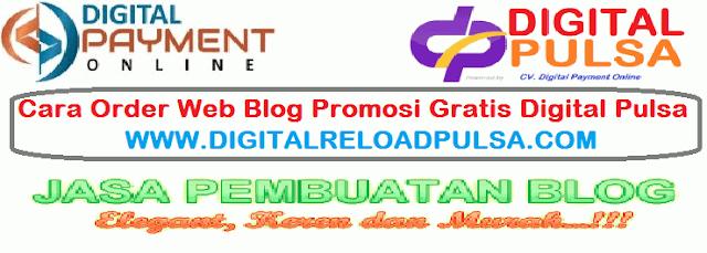 Cara Order Web Blog Promosi Gratis Digital Pulsa