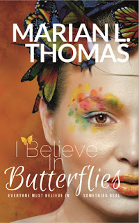 Book Showcase: I Believe in Butterflies by Marian L. Thomas