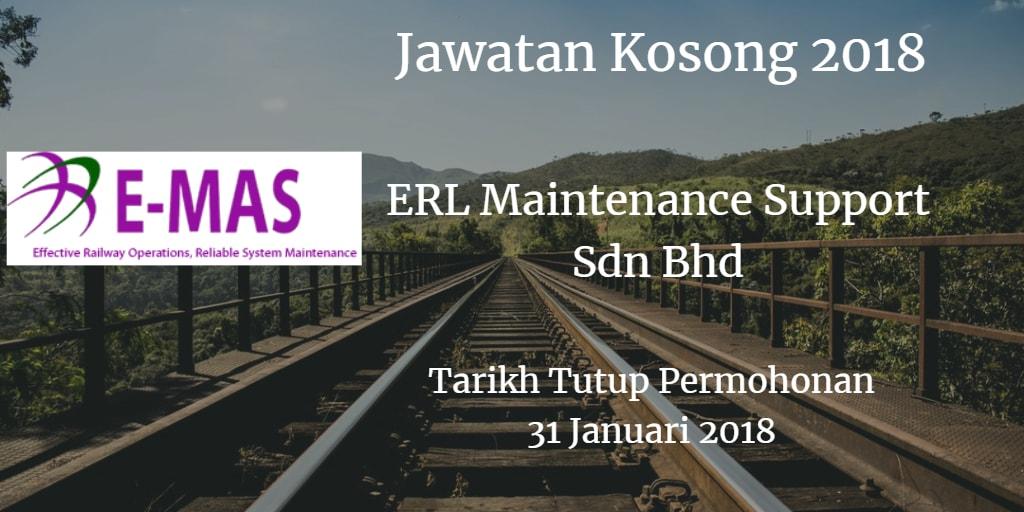 Jawatan Kosong ERL Maintenance Support Sdn Bhd 31 Januari 2018