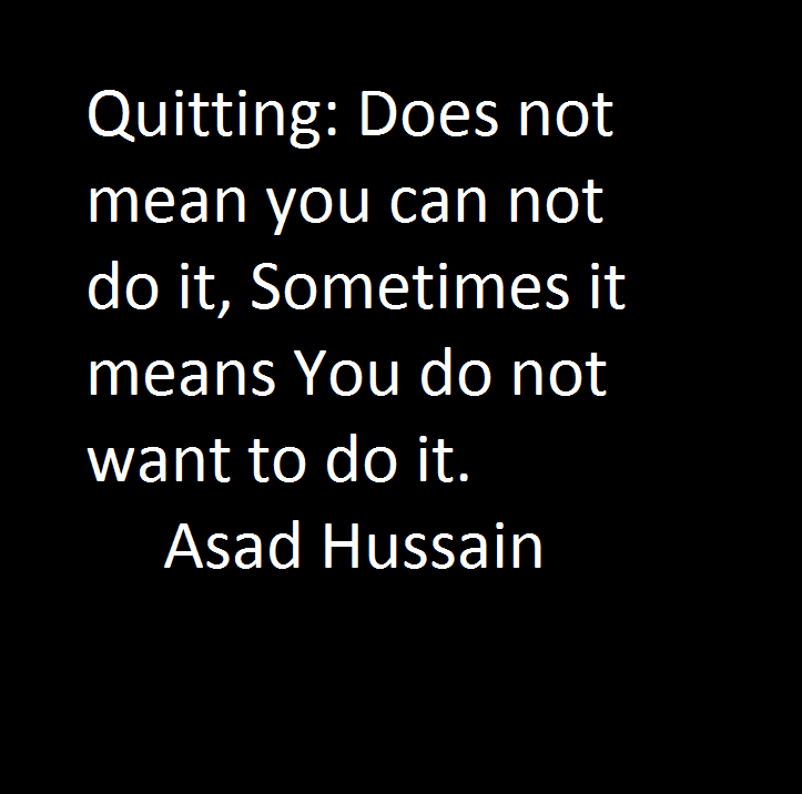 Quote by Asad Hussain