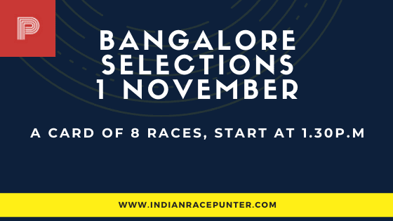 Bangalore Race Selections 1st November