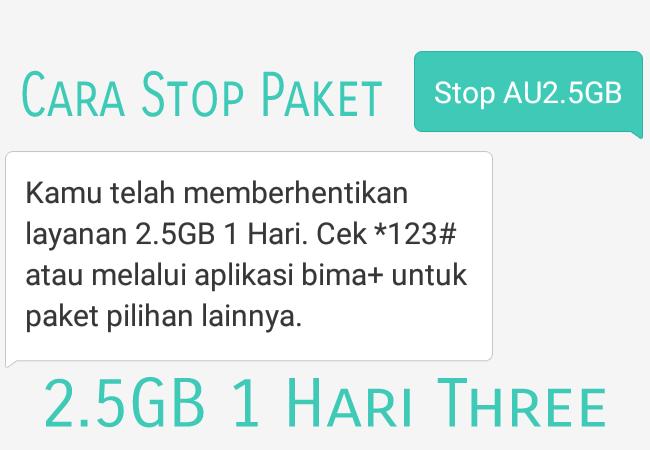Cara Stop Paket Internet 3 (Tri Three) 2.5GB Rp.2000 1 Hari  Terbaru