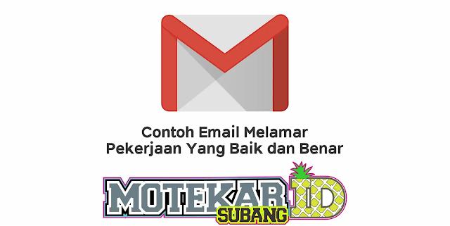 Contoh Email Melamar Pekerjaan Yang Baik dan Benar