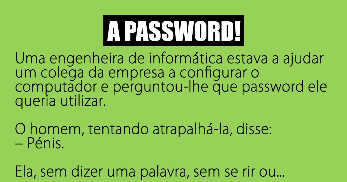 A password demasiado pequena