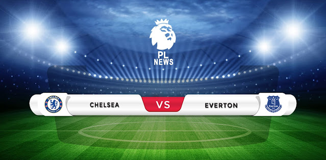 Chelsea vs Everton Prediction & Match Preview