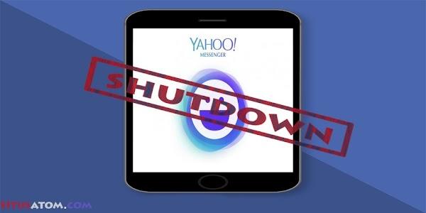 Yahoo Messenger Akan Ditutup Pada 17 Juli 2018