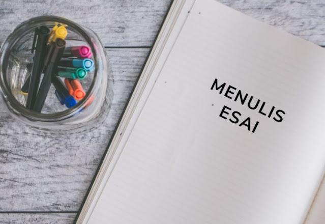 Menulis Esai Secara Efektif