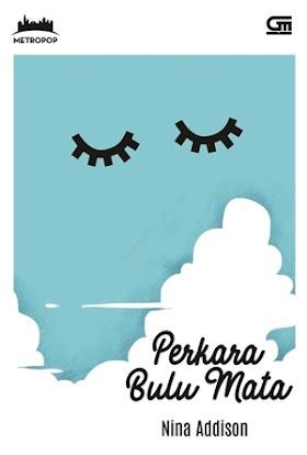 Download ebook Novel Perkara Bulu Mata by. Nina Addison - baca online [pdf]