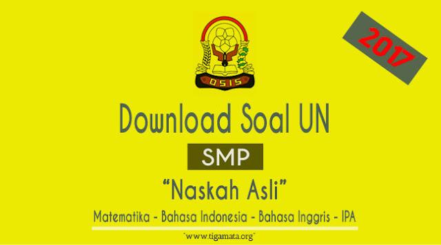 Download Soal UN SMP/MTS 2017 Pdf Naskah Asli Lengkap