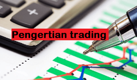 pengertian trading
